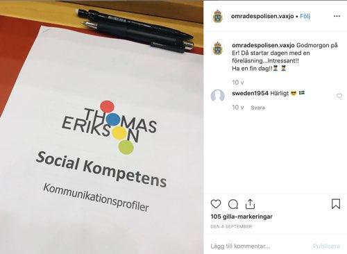 Områdespolisen i Växjö och Alvesta på föreläsning med Thomas Erikson, bild från Instagram