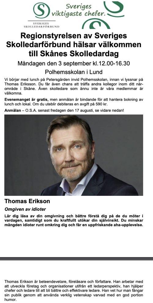 Skolledarna anlitade Thomas Erikson